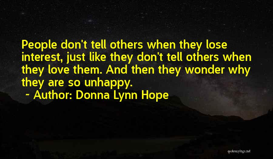 Unhappy Relationships Quotes By Donna Lynn Hope