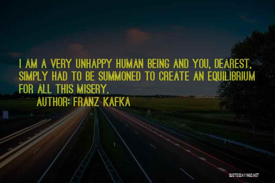 Unhappy Relationships Quotes By Franz Kafka
