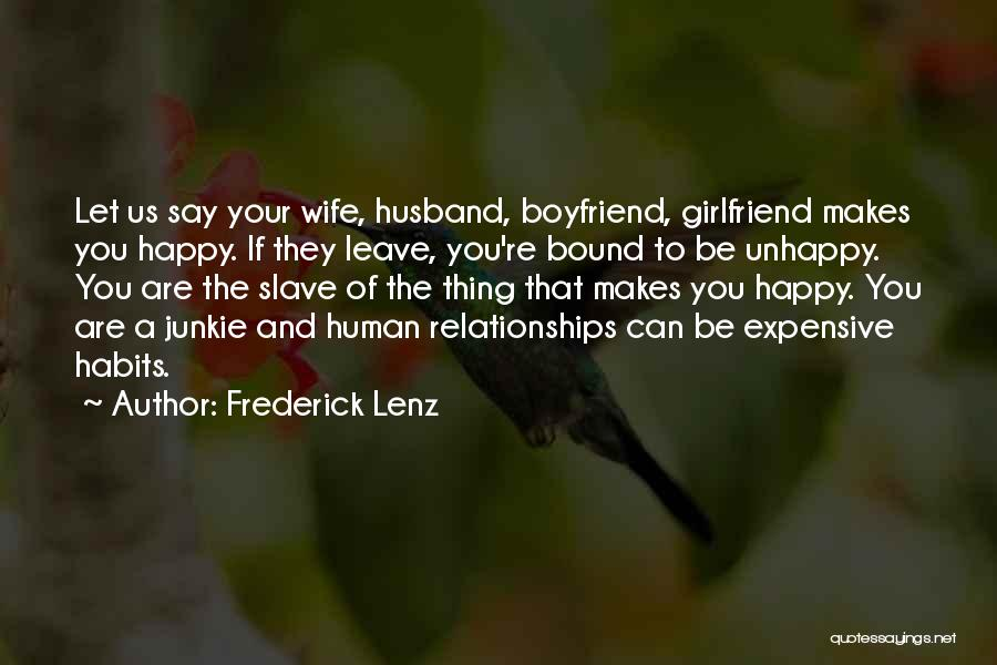Unhappy Relationships Quotes By Frederick Lenz