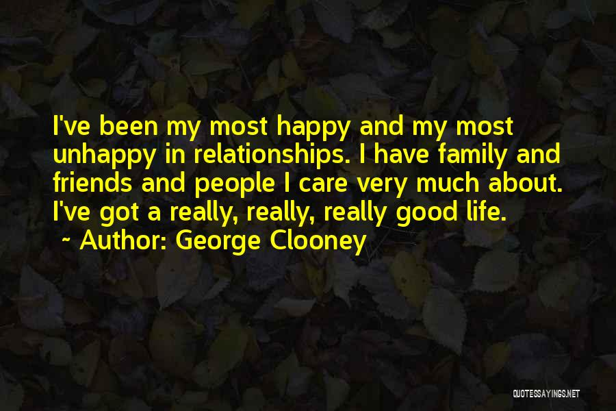 Unhappy Relationships Quotes By George Clooney