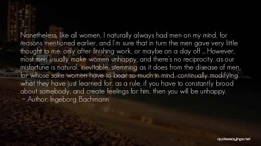 Unhappy Relationships Quotes By Ingeborg Bachmann