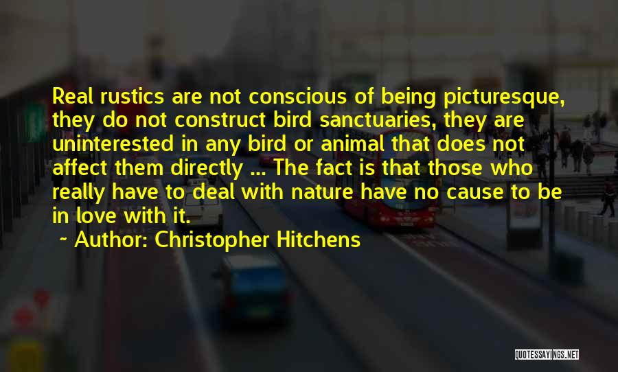 Uninterested Love Quotes By Christopher Hitchens