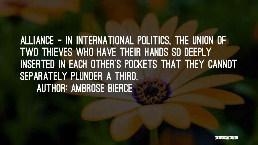 Union Quotes By Ambrose Bierce