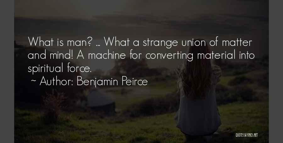 Union Quotes By Benjamin Peirce