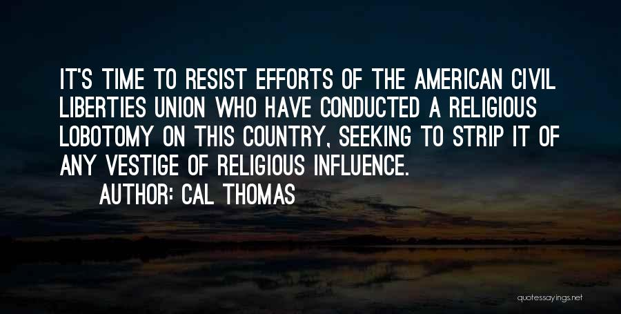 Union Quotes By Cal Thomas