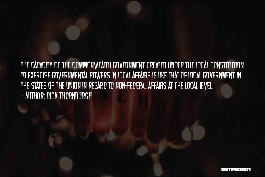 Union Quotes By Dick Thornburgh