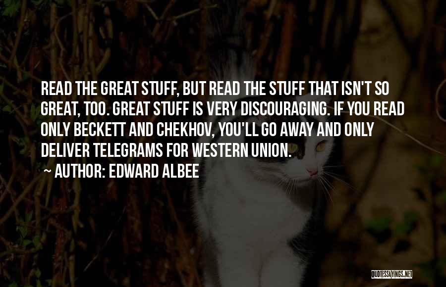 Union Quotes By Edward Albee