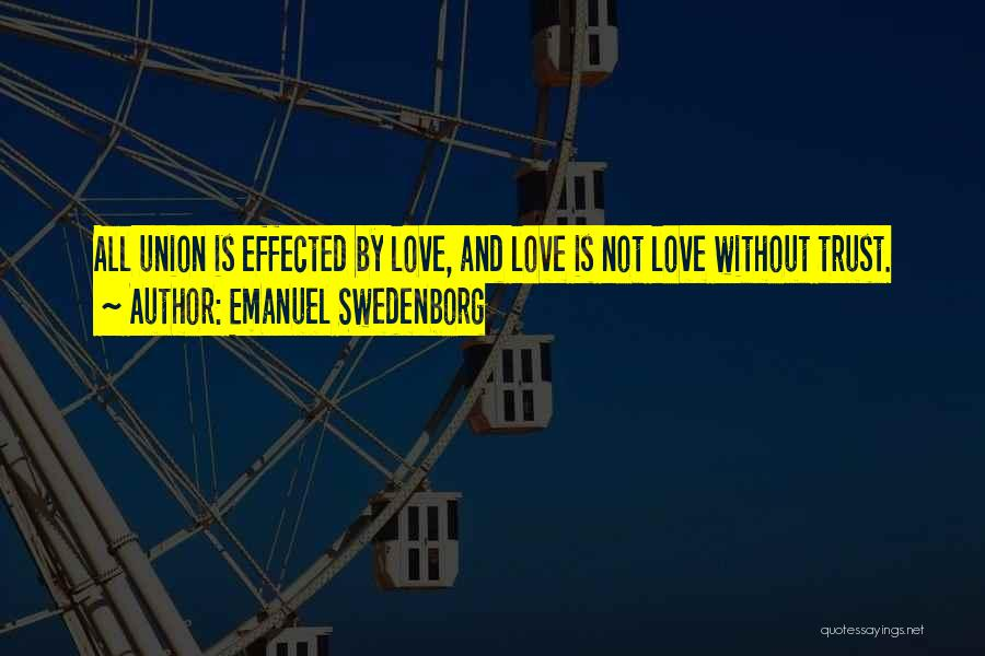 Union Quotes By Emanuel Swedenborg