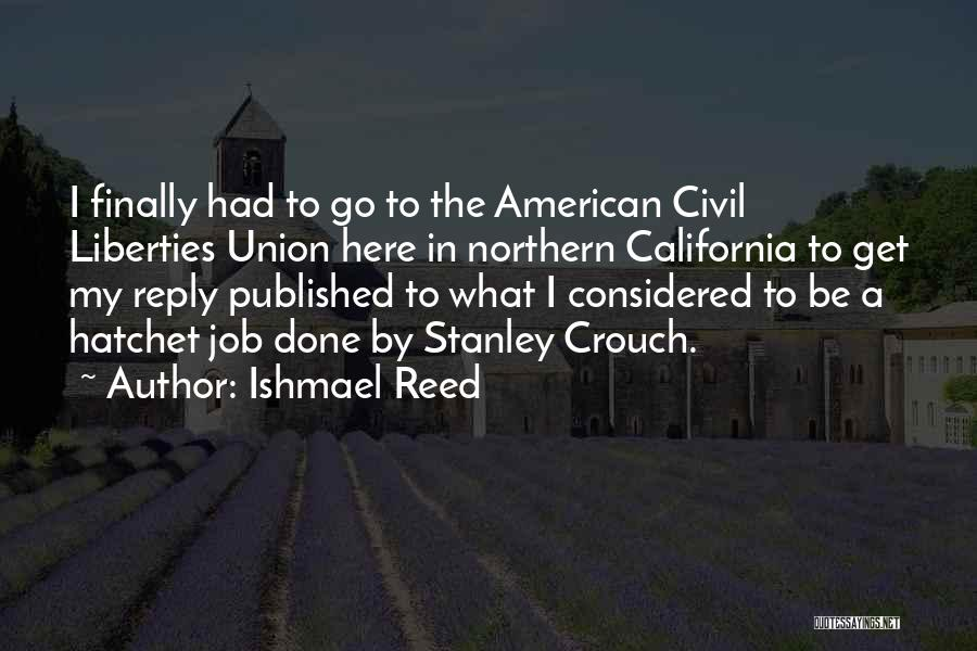 Union Quotes By Ishmael Reed