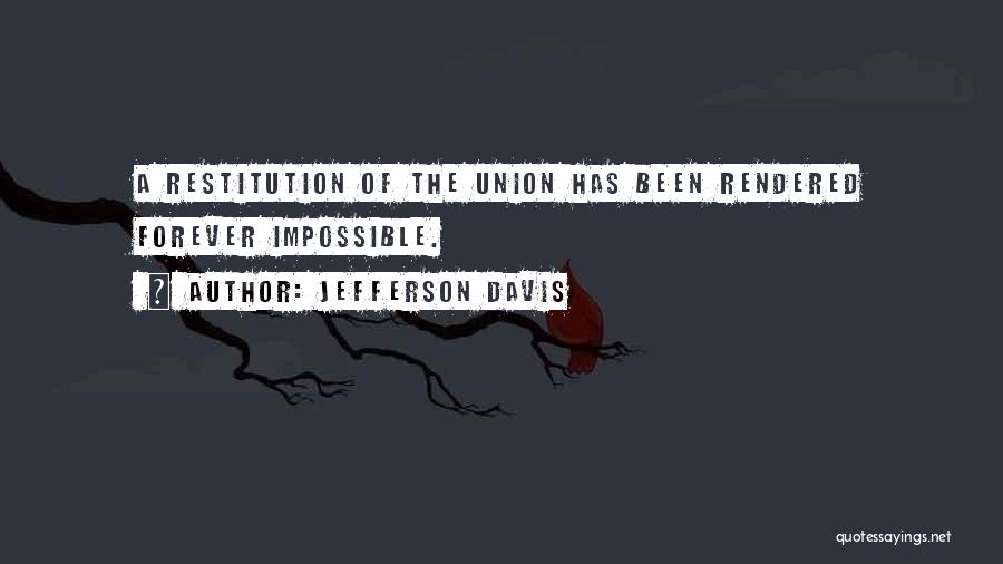 Union Quotes By Jefferson Davis