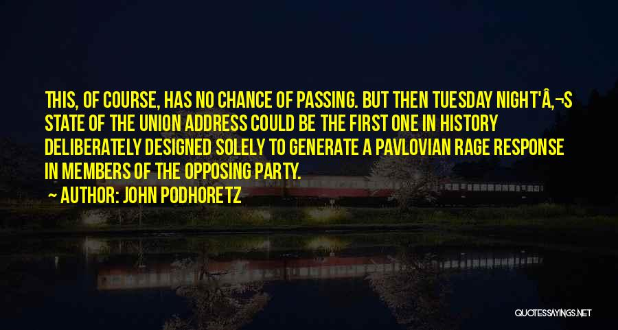 Union Quotes By John Podhoretz