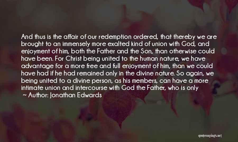 Union Quotes By Jonathan Edwards