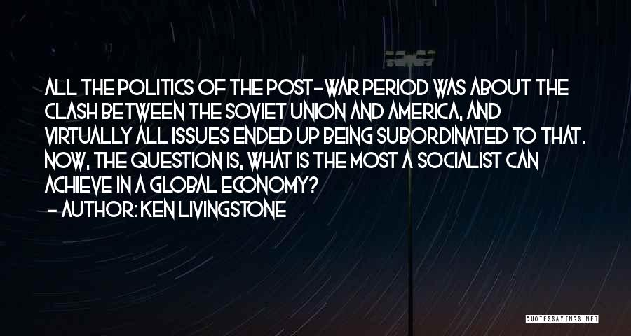 Union Quotes By Ken Livingstone