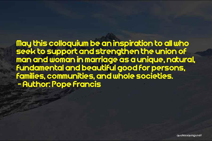 Union Quotes By Pope Francis
