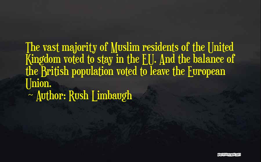 Union Quotes By Rush Limbaugh