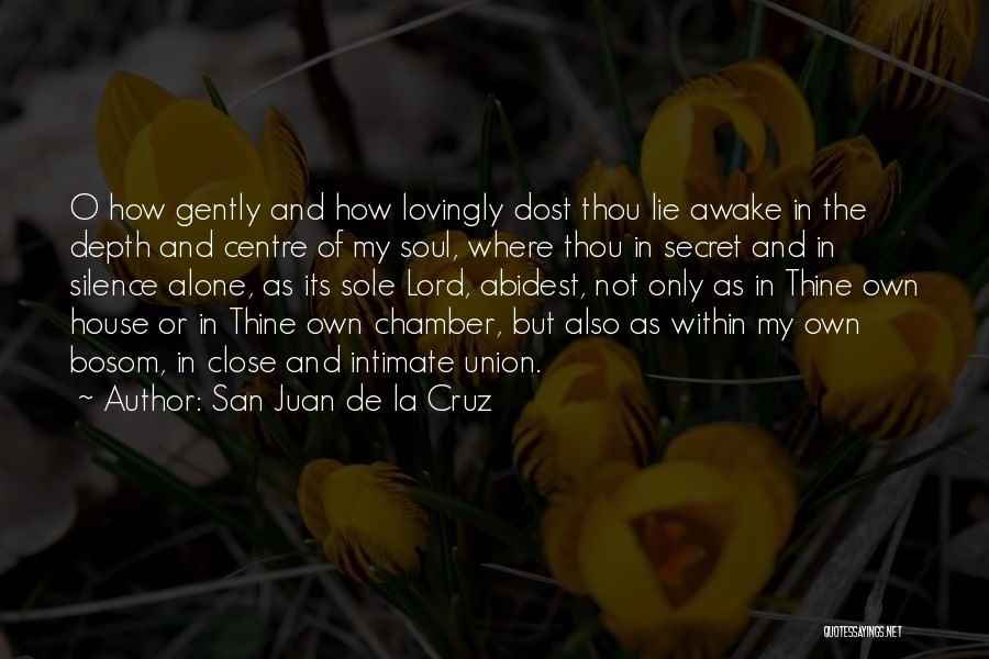 Union Quotes By San Juan De La Cruz