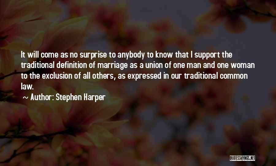 Union Quotes By Stephen Harper