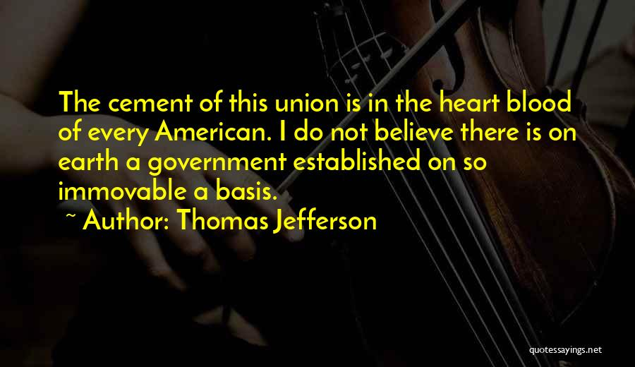 Union Quotes By Thomas Jefferson