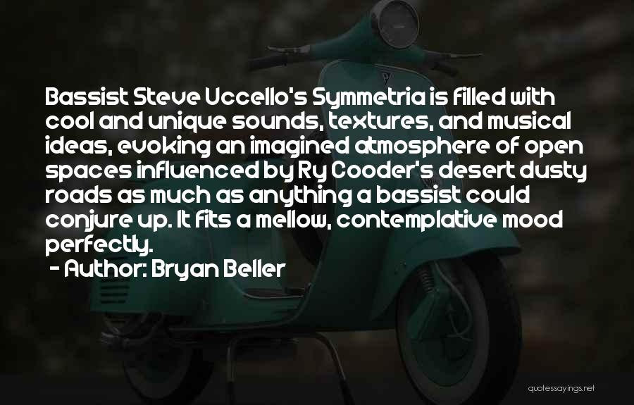 Unique And Cool Quotes By Bryan Beller