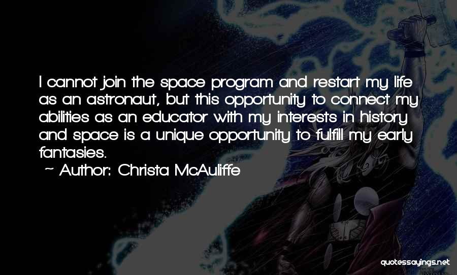 Unique Interests Quotes By Christa McAuliffe