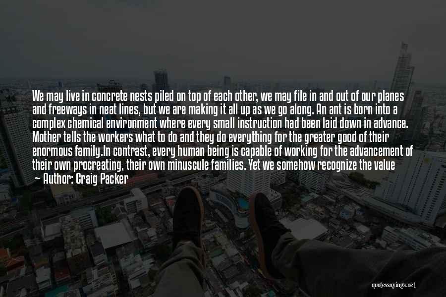 Unique Interests Quotes By Craig Packer