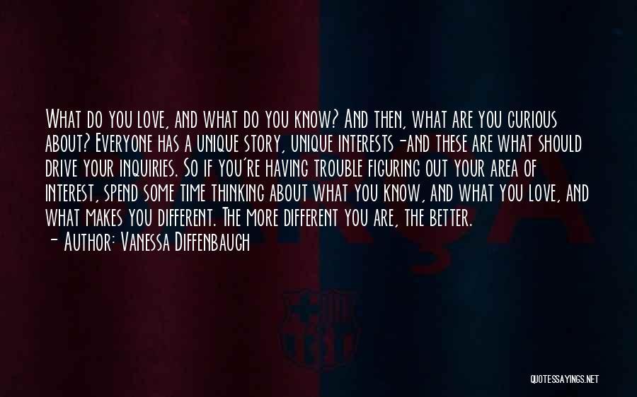Unique Interests Quotes By Vanessa Diffenbaugh