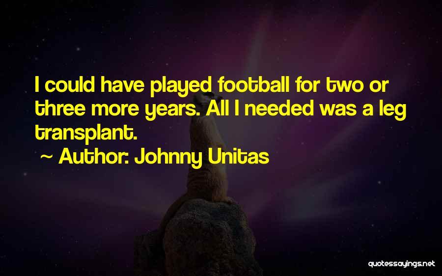 Unitas Quotes By Johnny Unitas