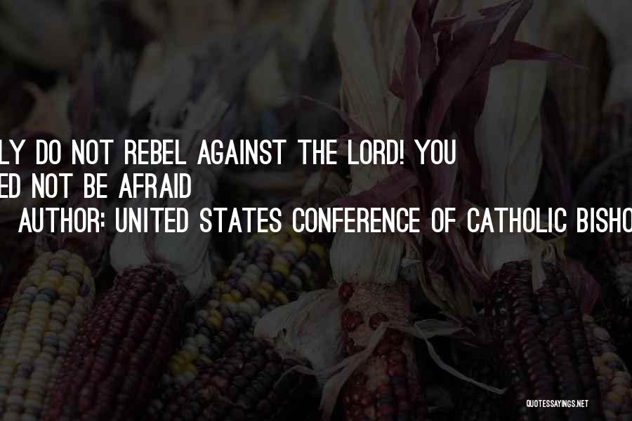 United States Conference Of Catholic Bishops Quotes 401814