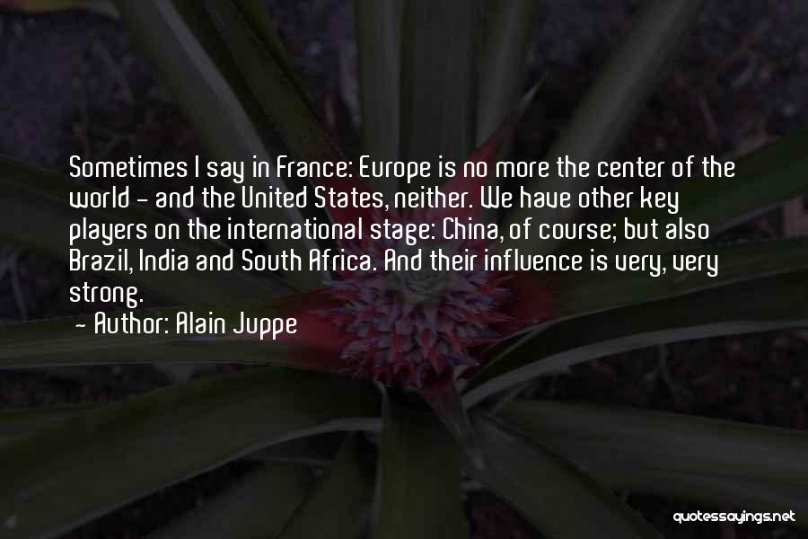 United States Of Africa Quotes By Alain Juppe