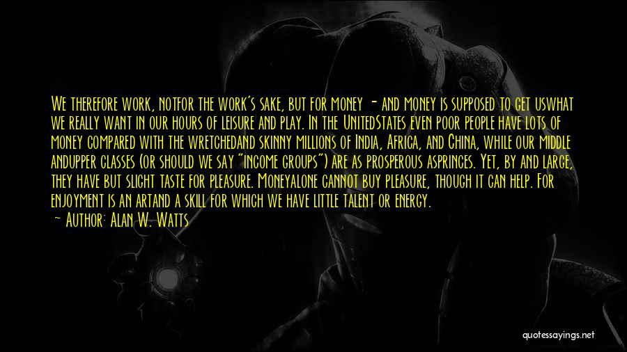 United States Of Africa Quotes By Alan W. Watts