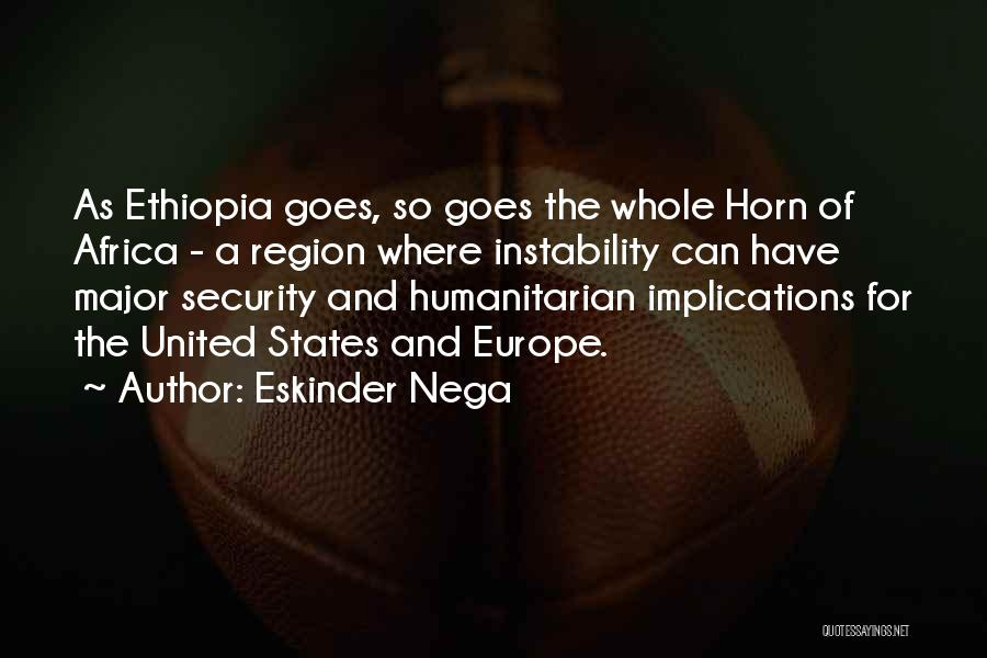United States Of Africa Quotes By Eskinder Nega