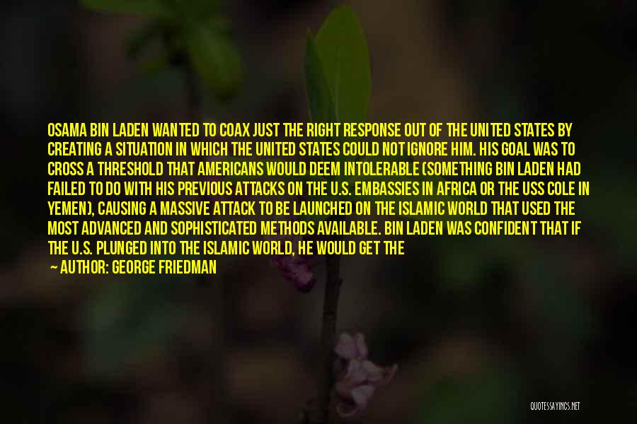 United States Of Africa Quotes By George Friedman