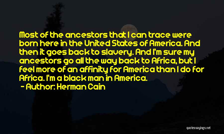United States Of Africa Quotes By Herman Cain