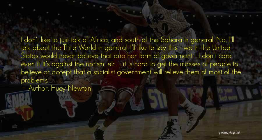 United States Of Africa Quotes By Huey Newton