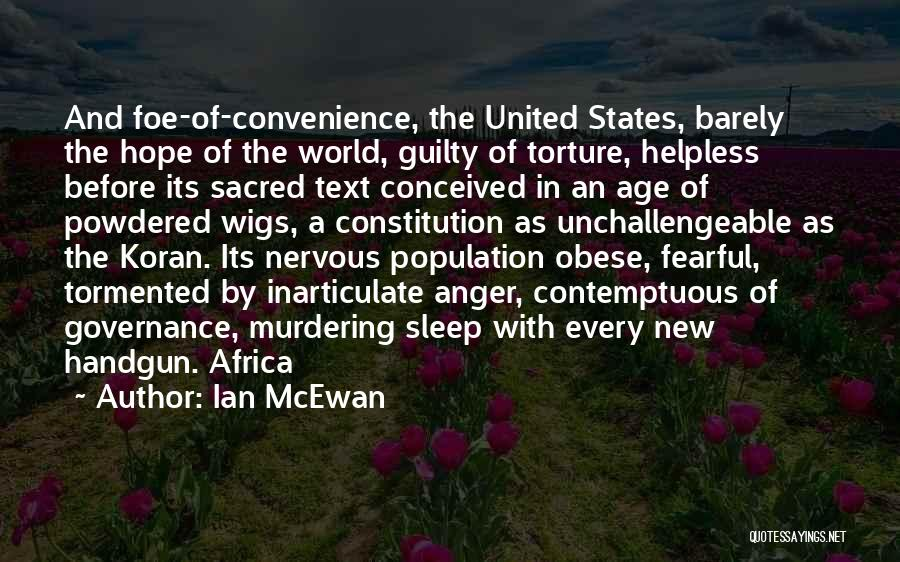 United States Of Africa Quotes By Ian McEwan