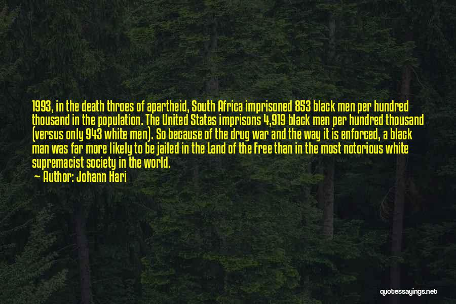 United States Of Africa Quotes By Johann Hari