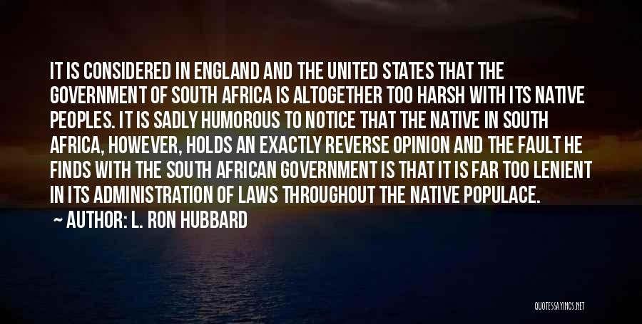 United States Of Africa Quotes By L. Ron Hubbard