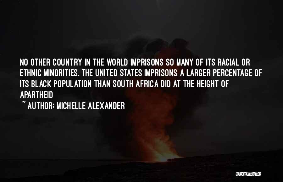 United States Of Africa Quotes By Michelle Alexander