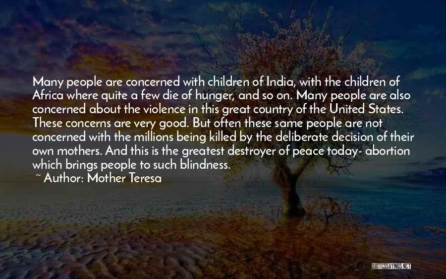 United States Of Africa Quotes By Mother Teresa