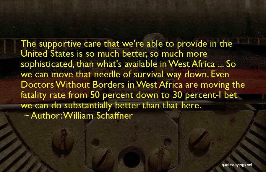 United States Of Africa Quotes By William Schaffner