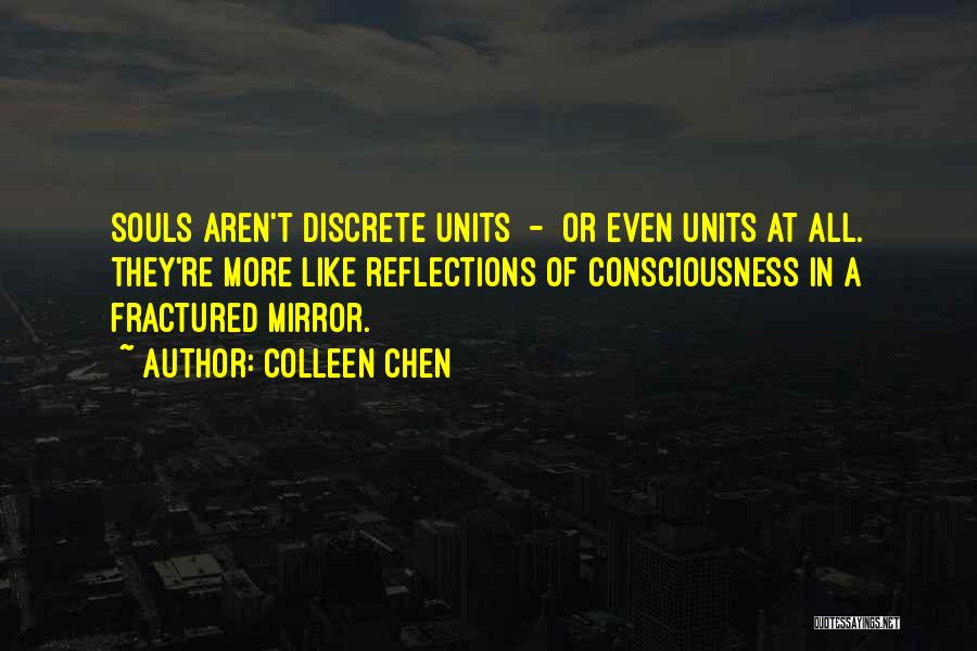 Units Quotes By Colleen Chen