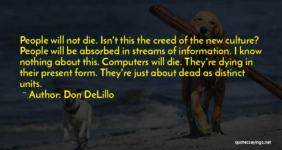 Units Quotes By Don DeLillo