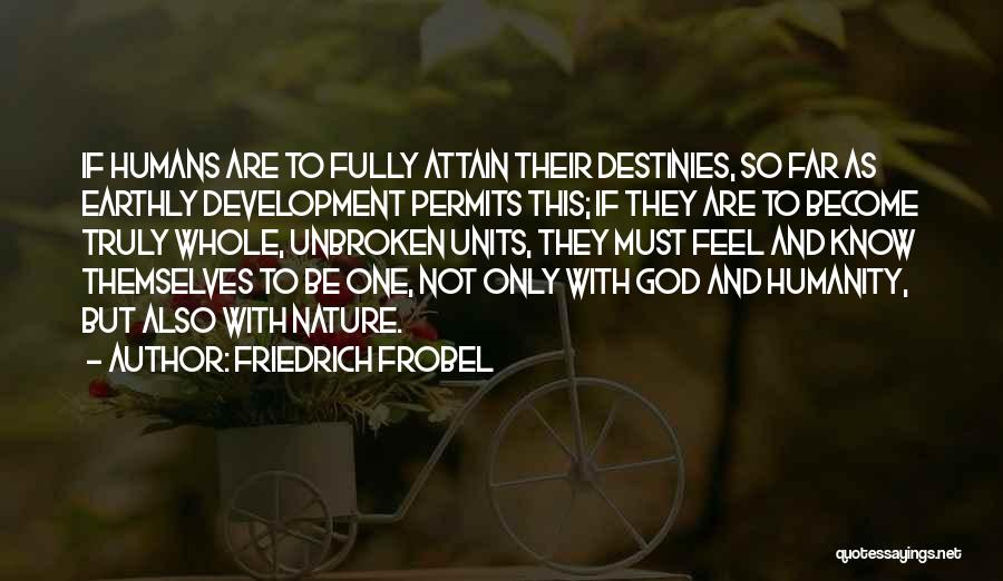 Units Quotes By Friedrich Frobel