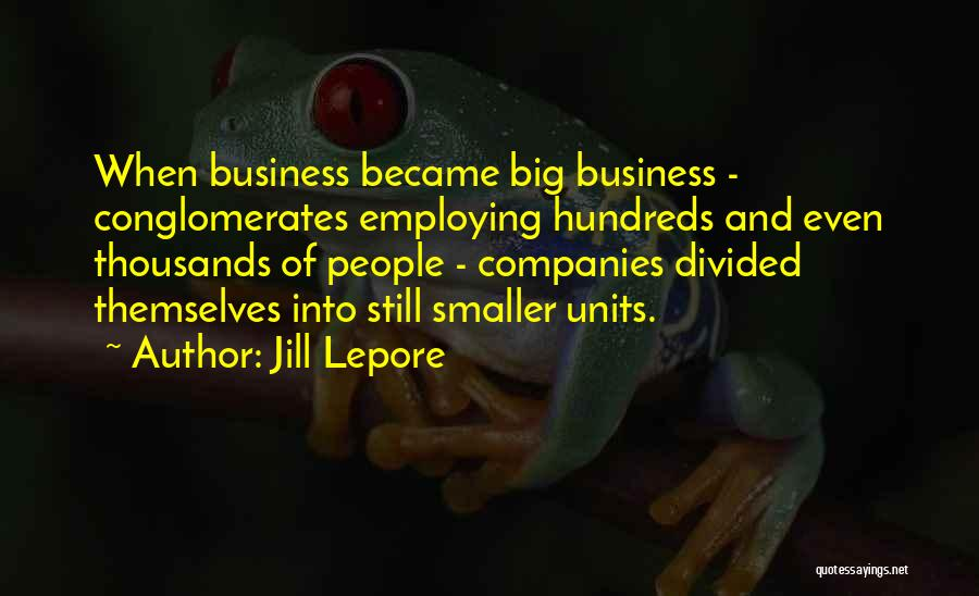 Units Quotes By Jill Lepore