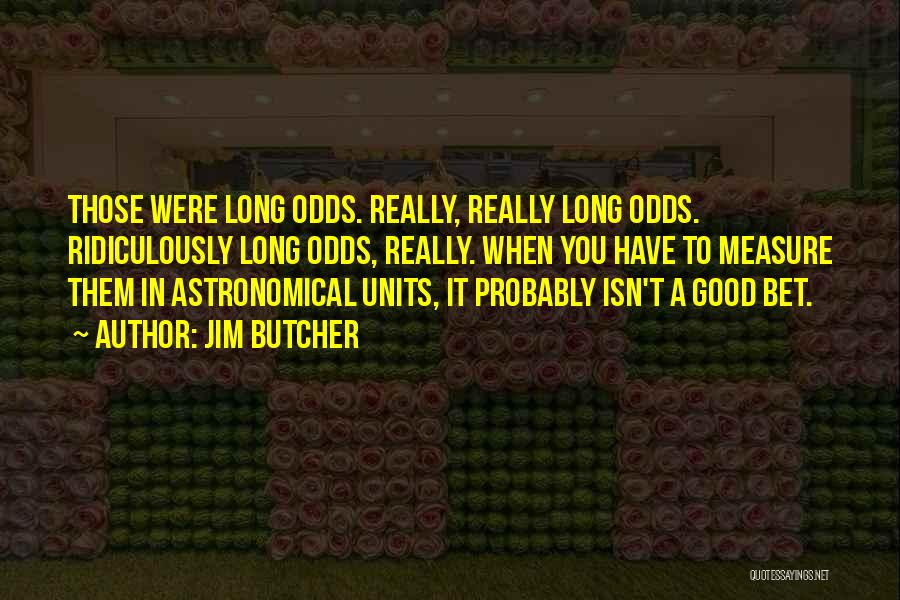 Units Quotes By Jim Butcher