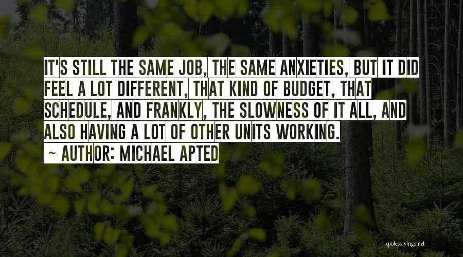 Units Quotes By Michael Apted