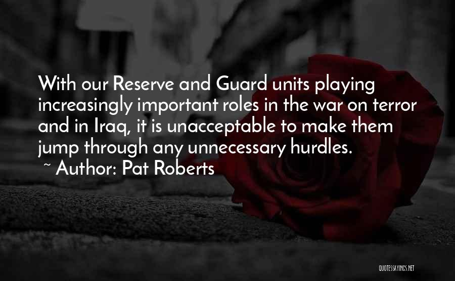 Units Quotes By Pat Roberts