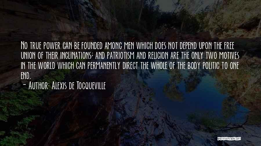 Unity And Leadership Quotes By Alexis De Tocqueville