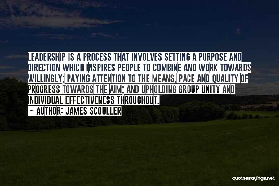 Unity And Leadership Quotes By James Scouller