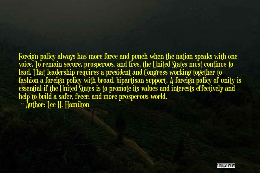 Unity And Leadership Quotes By Lee H. Hamilton
